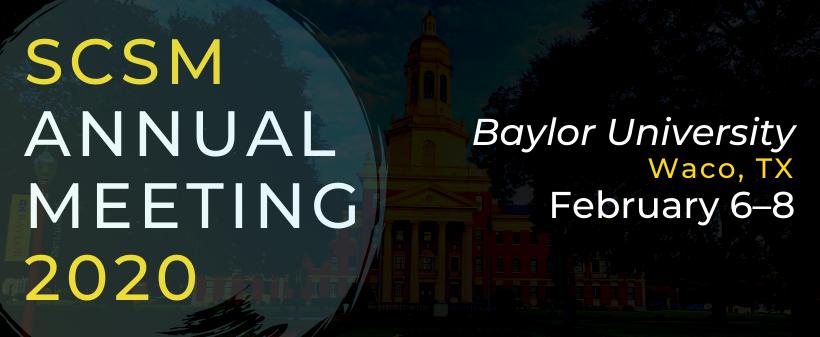 Baylor Graduation 2020.Cfp Baylor 2020 Society For Christian Scholarship In Music